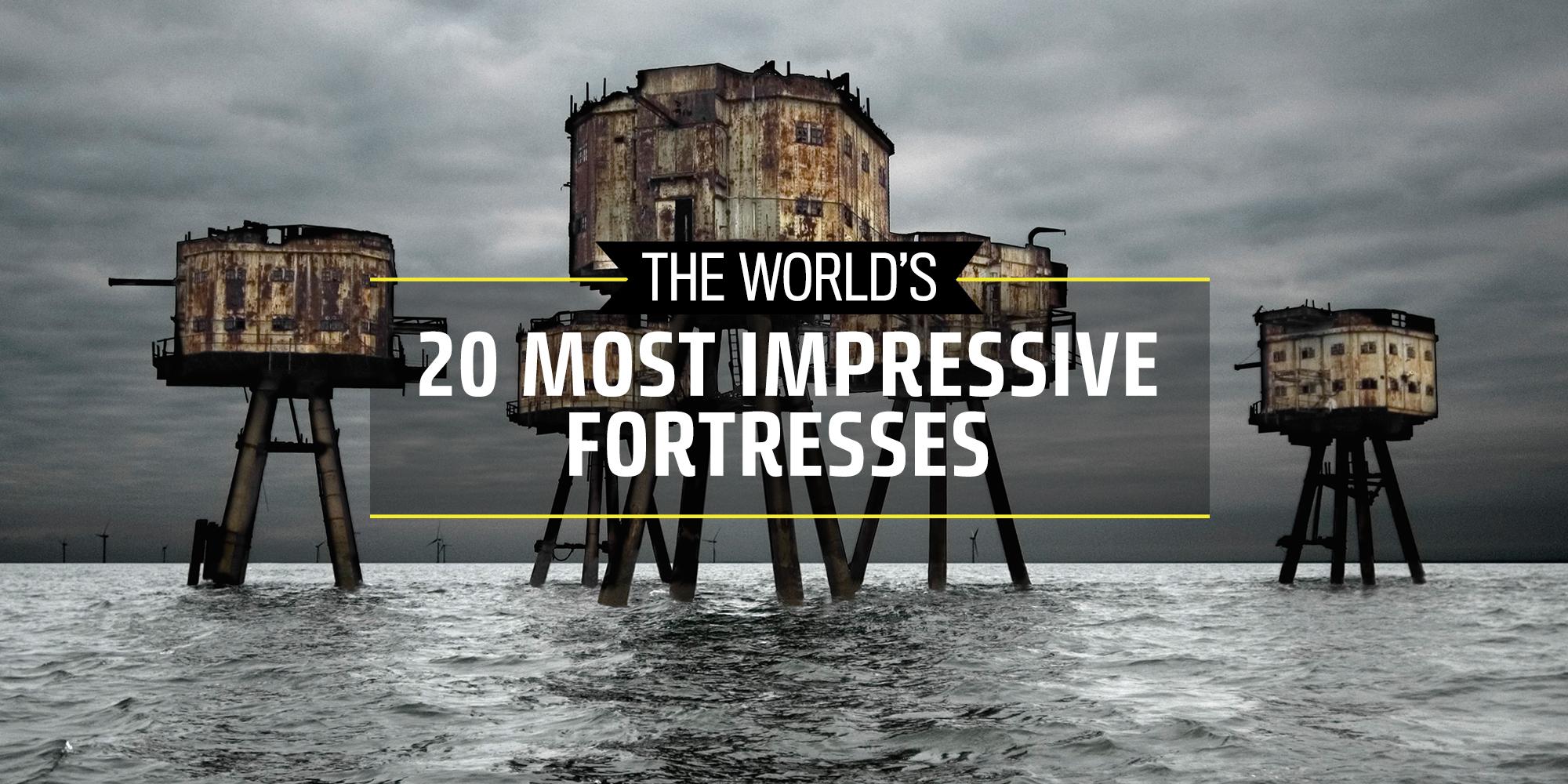 The World S 20 Most Impressive Fortresses