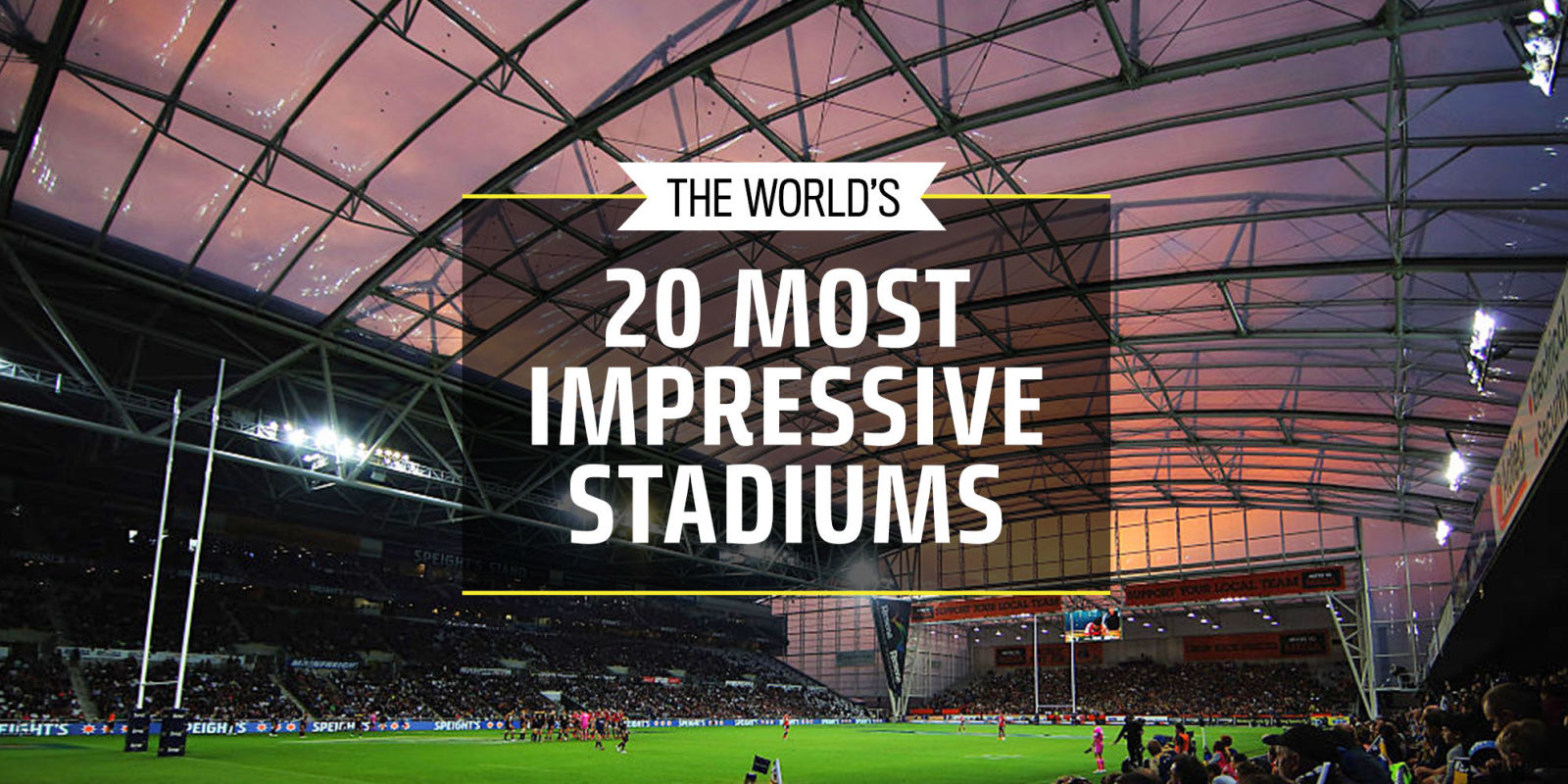 20 of the World's Most Impressive Stadiums